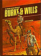 The Incredible Outback Adventure of Burke…
