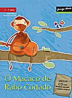 O Macaco de Rabo Cortado by Ana Oom