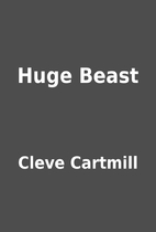 Huge Beast by Cleve Cartmill