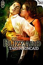 Blizzard (The Edge Series) by Taryn Kincaid