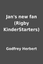 Jan's new fan (Rigby KinderStarters) by…