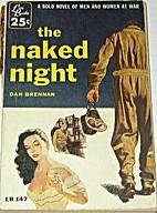The Naked Night by Dan Brennan