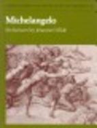 Michelangelo: Six Lectures (Oxford Studies…