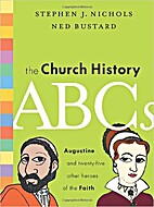Church history ABCs: Augustine and 25 other…