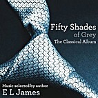 Fifty Shades of Grey: The Classical Album…