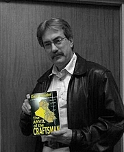 """Author photo. Dale Amidei and his novel """"The Anvil of the Craftsman"""""""