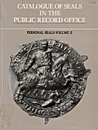Catalogue of Seals in the Public Record…