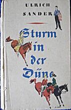 Sturm in der Düne by Ulrich Sander