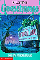 One Day at Horrorland by R. L. Stine