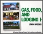 Gas, Food, and Lodging: A Postcard Odyssey,…