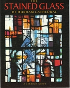 The stained glass of Durham Cathedral by…