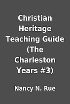 Christian Heritage Teaching Guide (The…
