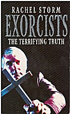 The Exorcists: The Terrifying Truth by…