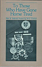 To Those Who Have Gone Home Tired: New and…