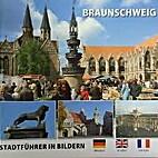 Braunschweig : Stadtführer in Bildern. Dt.…