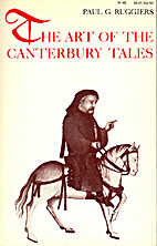 The art of the Canterbury tales by Paul G.…