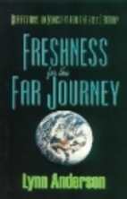 Freshness for the far journey: Reflections…