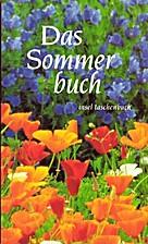 Das Sommerbuch. Gedichte und Prosa. by Hans…