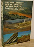 The new Larousse encyclopedia of the earth;…