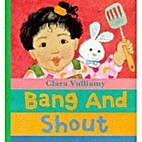 Bang and Shout (Baby Day Board Books) by…