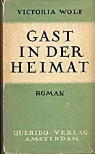 Gast in der Heimat : Roman by Victoria Wolf