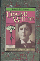 Oscar Wilde, interviews and recollections,…