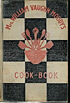 Mrs. William Vaughn Moody's Cook-Book by…