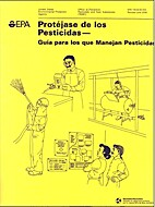 Protect yourself from pesticides : guide for…