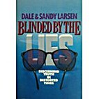 Blinded by the Lies: Leaders Guide by Dale…