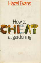 How to Cheat at Gardening (Coronet Books) by…