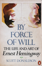 By Force of Will: The Life and Art of Ernest…