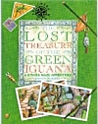 The Lost Treasure of the Green Iguana: A…