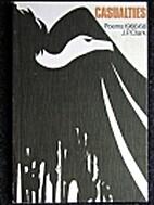 Casualties: Poems 1966-68 by John Pepper…