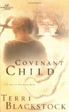 Covenant Child (Women of Faith Fiction) by…