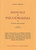 Psychodrama First Volume (Fourth Edition…