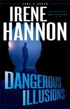 Dangerous Illusions by Irene Hannon