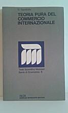 Teoria pura del commercio internazionale by…