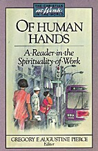 Of Human Hands: A Reader in the Spirituality…