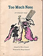 Too Much Nose (An Italian Tale) by Harve…
