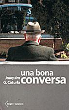Una bona conversa by Joaquim G. Caturla