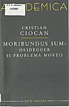 Moribundus sum: Heidegger si problema mortii…