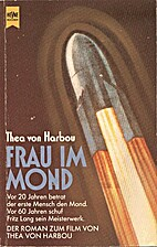 Frau im Mond by Thea von Harbou