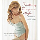 Knitting Lingerie Style: More Than 30 Basic…