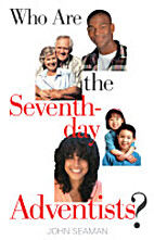 Who Are the Seventh-day Adventists? by…