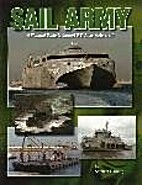 Sail Army: A Pictorial Guide to Current U.S.…