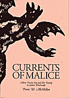 Currents of Malice: Mary Towne Esty and Her…