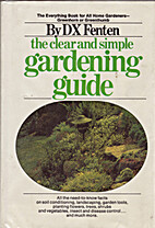 Clear & simple gardening (Grosset good life…