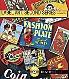 Label Art: Second Series by Alan Weller