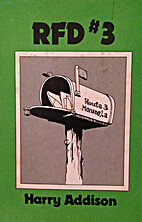 RFD #3 by Harry Wayne Addison