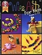 Wire Art for kids ages 5 to 95 by Suzanne…